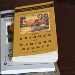 (The Bridges of Madison County by Robert James Waller.)